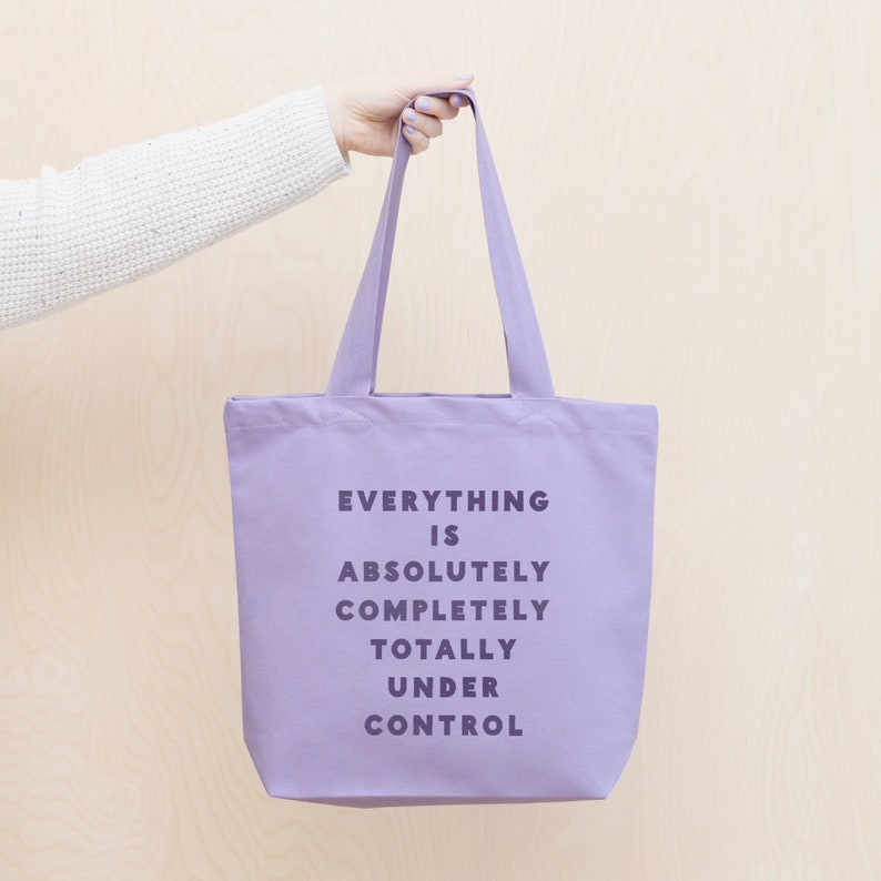 Canvas Shopper Cotton Tote Bag Funny Slogan Bag Purple Tote Bag Under Control Lavender Tote Bag Eco Bag