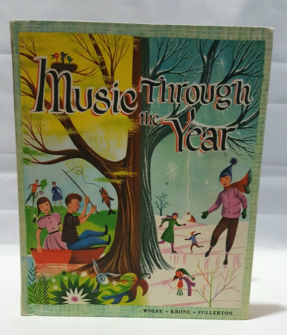 Music Through The Years 1958 ~Lyrics and Piano Accompaniment ~ Songs for  Each Month of the Year ~Music Teacher ~Bright Illustrations