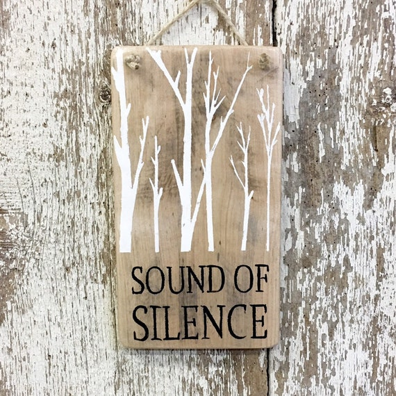 dc7ba5cc99c Sound of Silence Sign Rustic Reclaimed Hiking Sign Gift for