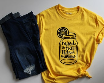 52760eb0d Raised on Sweet Tea and Sunshine Shirt, Sweet Tea Shirt, Southern Tees,  Sunshine TShirt, Mother's Day Gift