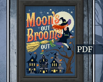 Moons' Out Brooms Out- Halloween Cross Stitch Pattern, Halloween Xstitch, Halloween Quotes Sampler, PDF