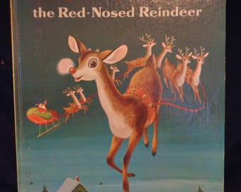 Rudolph the Red-Nosed Reindeer, A Golden Book, (c) 1958, 10th Printng 1973 - Hardcover