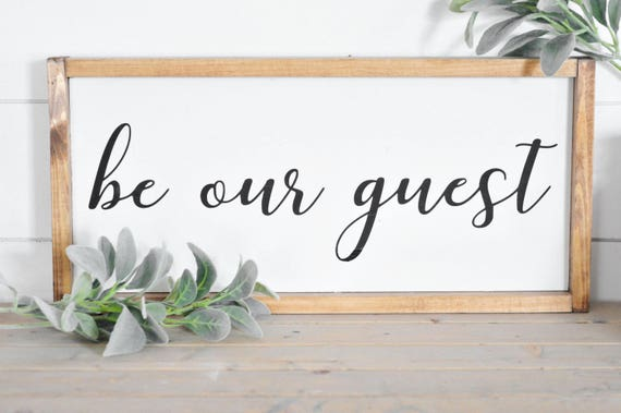 Be Our Guest | Wood Sign | Guest Room | Welcome | Entry | Framed | Rustic | Farmhouse | Home Decor | Lettered | Script
