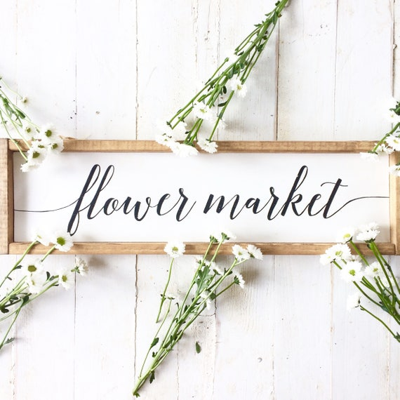 S A L E : Flower Market Sign, Wood Sign, Handpainted, Framed, Flower Market, Rustic, Home Decor, Spring, Flower, Farmhouse, Outdoor, Patio