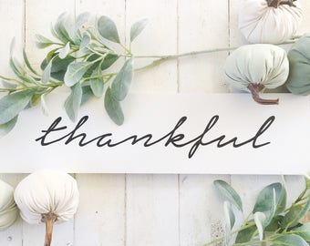 Thankful | Sign | Wood | Farmhouse | Rustic | Home Decor | Fall Decor | Fall Sign | Script