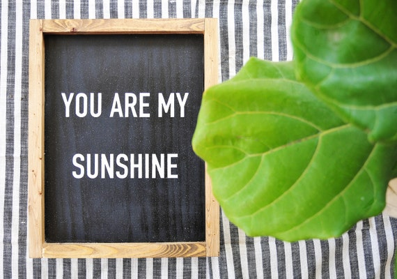 You Are My Sunshine | Wood Sign | Song | Black and White | Farmhouse | Rustic | Framed | Handpainted | Lyrics | Sunshine | Sign | Home Decor