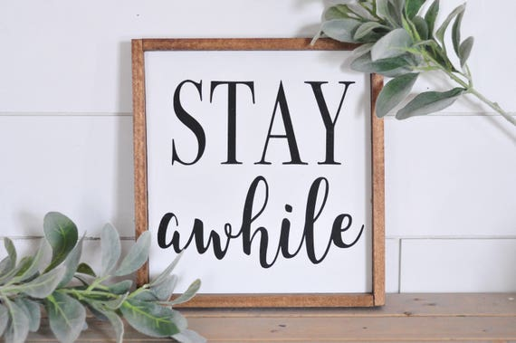 Stay Awhile | Wood Sign | Farmhouse | Rustic | Home Decor | Framed | Script | Lettered | Painted | Stay | Sign | White | Entry | Bedroom