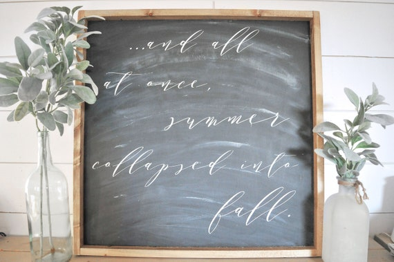 Oscar Wilde | Script | Summer Collapsed Into Fall | Fall Sign | Home Decor | Wood Sign | Chalkboard | Whitewash | Rustic | Farmhouse | Frame