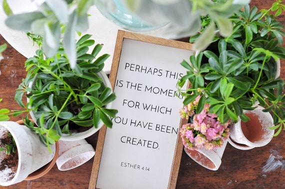 Esther Sign | Wood Sign | Perhaps This Is The Moment | Esther 4:14 | Home Decor | Inspirational | Small | Framed | Farmhouse | Print
