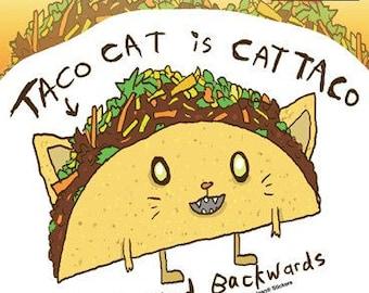 "Dr. Krinkles Taco cat - Spelled Backwards 4.5"" x 5"" - Sticker DECAL Yujean JA727"
