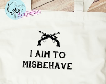 Tote bag - I aim to misbehave - guns