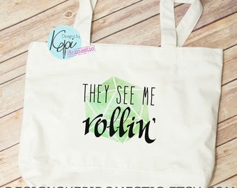 9611ea1bd6ff Tote bag - DnD - They see me rollin