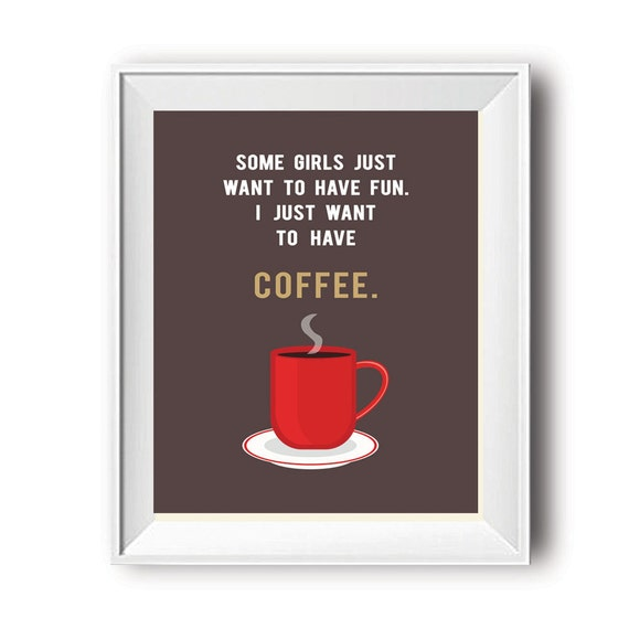 Coffee Quote, Coffee Print, Coffee Poster, Kitchen Posters, Quotes Coffee,  Kitchen Prints, Pictures for Kitchen