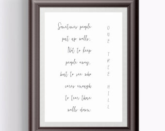 One Tree Hill/Typography/Print/Minimalist Print/OTH/One Tree Hill Quote/Download/One Tree Hill Art/Unique Gift/One Tree Hill Fan/Wall Art  sc 1 st  Etsy & One tree hill print | Etsy