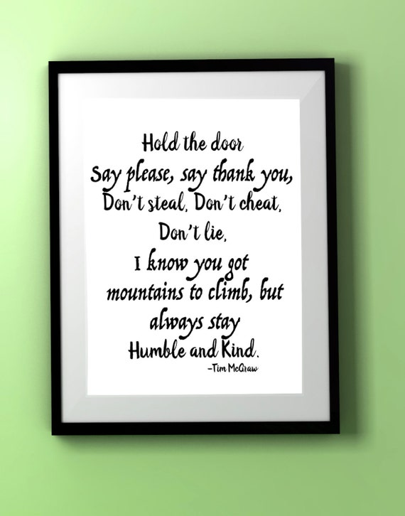 Song Lyrics/Tim McGraw/Humble and Kind/Quote