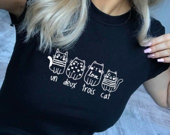 Un Deux Trois Cat T Shirt, Funny T Shirt, French Cat Cute Cate Tee, Cat Lady Gift, Cat Mum, Cat Clothing