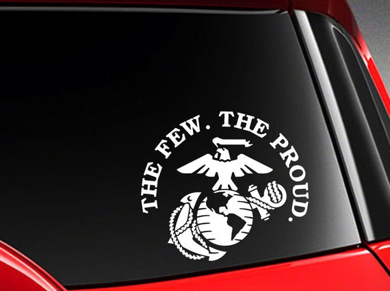 "The Few The Proud US Marine Vinyl Car Decal Sticker 5.75/"" W with marine logo"