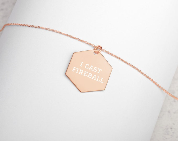 I Cast Fireball Minimalist Engraved Hexagon Necklace - D&D Tabletop Gaming - Jewelry