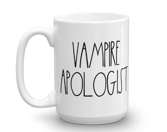 Vampire Apologist - White Mug - D&D Tabletop Gaming - Rae Dunn Inspired