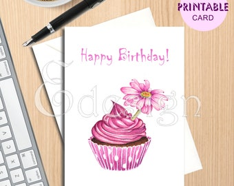 Instant DOWNLOAD Printable CARD - Happy Birthday - Graphic - pink cupcake - pink daisy- watercolour- drawing