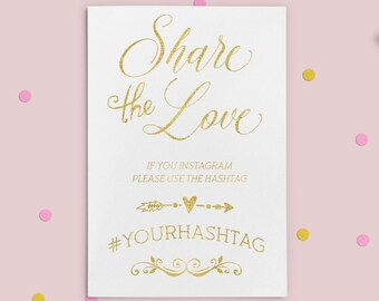 Instagram Hashtag Sign Printable Hashtag Sign Wedding Hashtag Sign Share the love Custom Wedding Instagram Gold Wedding Social Media idw17