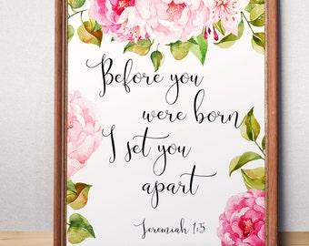 Baby shower gift Before you were born I set you apart Jeremiah 1:5 Christening gift Bible verse print Nursery printable verses Newborn gift