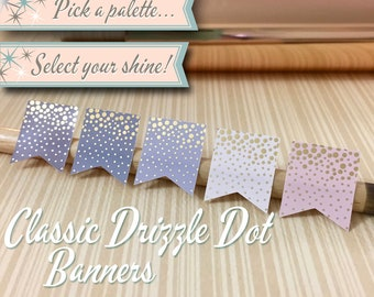 Foiled Planner Stickers | Classic Drizzle Dot Banners | 30 Stickers Total