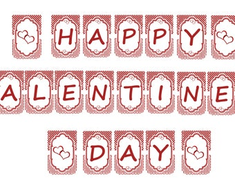 YOU PRINT!!!  Valentines day Banner #1...