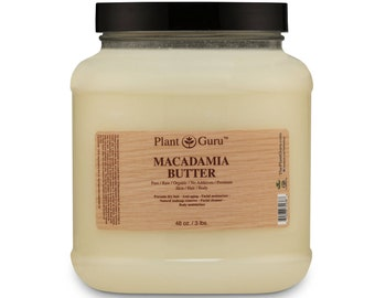 Macadamia Body Butter 100% Pure Raw Fresh Natural Cold Pressed. Skin, Hair, Nail Moisturizer, DIY Creams, Balms, Lotions, Soaps.