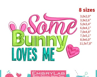 Machine Embroidery Mini Design Lettering Some Bunny Loves Me (16112)