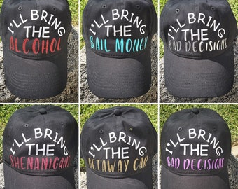 753ca1b9873 I ll Bring the Alcohol Bad Decisions Bail Money Alibi Tequila black teal Hat  women baseball cap adjustable back gift bachelorette party