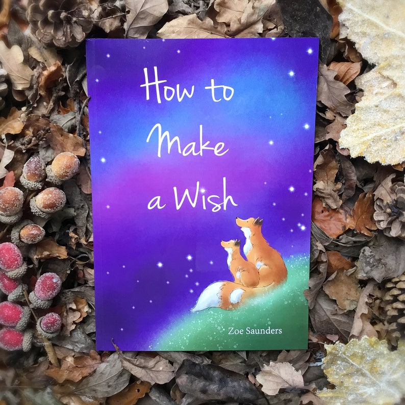How to Make a Wish  childrens picture book  fox story  image 0
