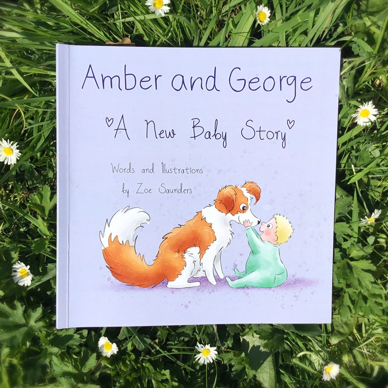 Amber and George. A New Baby Story. By Zoe Saunders. image 0