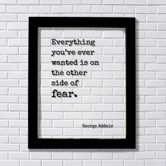 George Addair Floating Quote Everything youve ever wanted | Etsy