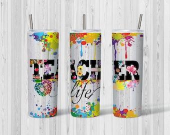 Teacher Life Paint Splatter Tumbler