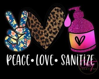 Peace Love Sanitize Tumbler Template