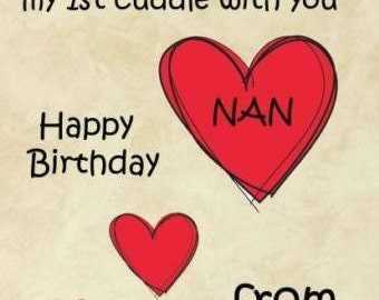 1st Cuddle Nan From Bump Happy Birthday A5 Personalised Greeting Card Pidb11