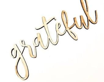 Grateful Sign | Grateful Wood Word | Grateful Wall Sign | Grateful home Decor | Grateful Wood Wall Art | Wood Word Cutout | Cursive Cutout
