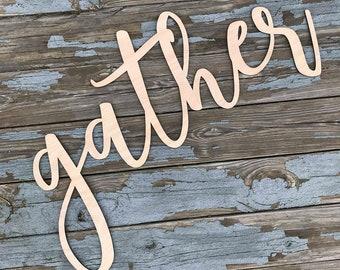 Gather Wood Cutout | Gather Sign | Gather Big Cutout | Gather Home Decor | Gather Wood Word | Gather Wall Sign | Gather Sign | Gather Wall