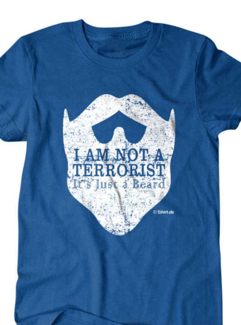 70e9e44aa Beard T-shirt I'm not a terrorist its just a beard t   Etsy