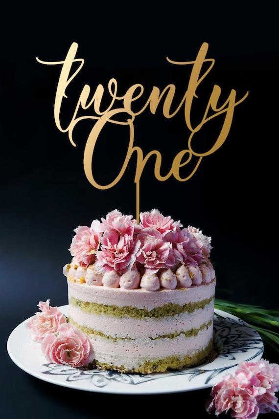 21 Cake Topper 21st Birthday Cake Topper Twenty One Cake