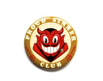 Proud Sinner Club Old Timey Devil Face Pinback Button/Badge! Retro Horror Art!