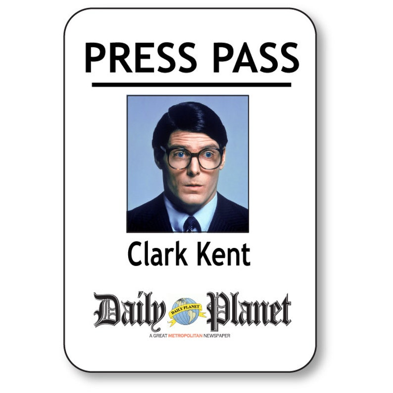 graphic about Lois Lane Press Pass Printable named CLARK KENT SUPERMAN Every day Globe Force P Magnetic Fastener Status Badge Halloween Dress Prop