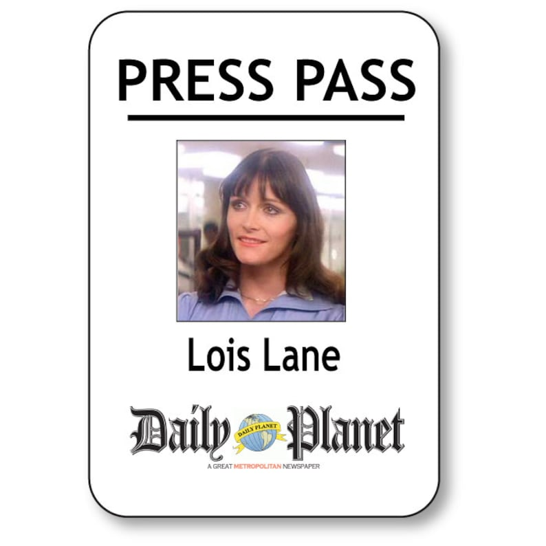 picture about Lois Lane Press Pass Printable named LOIS LANE SUPERMAN Day-to-day Globe Push P Pin Fastener Standing Badge Halloween Dress Prop