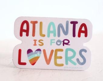 Atlanta is for Lovers Magnet - Queer Love LGBT ATL Pride - Car or Fridge Magnet