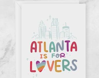 Atlanta Pride Greeting Card - ATL is for queer lovers - Love Wins LGBTQIA - Blank Card