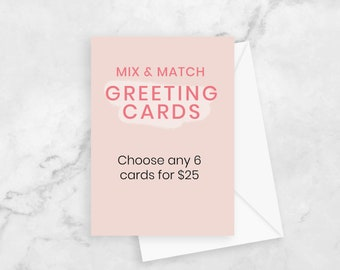 Mix and Match any 6 greeting cards - buy 5 get one free