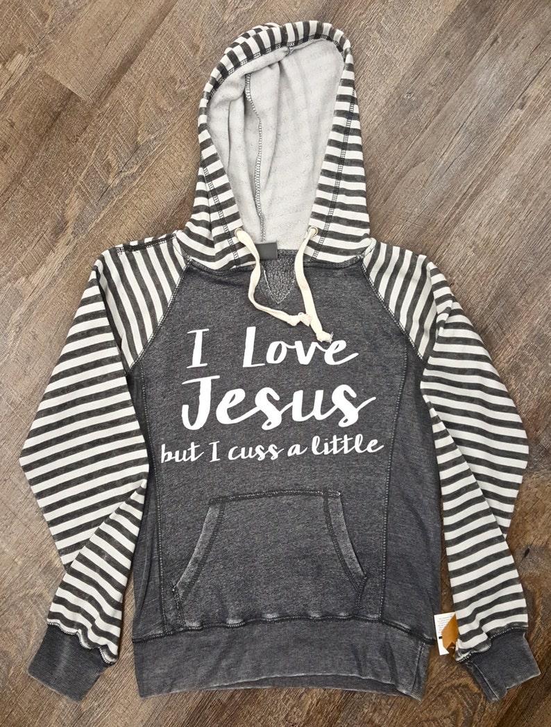 dde2a28a154 J aime Jésus mais je jure un peu Sweat-shirt.