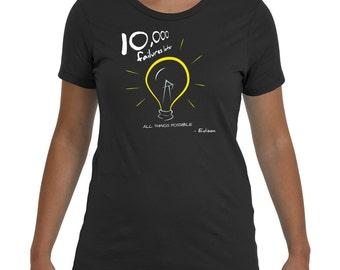 Edison Lightbulb Motivational Women's Short Sleeve T-Shirt (XS-XXL)