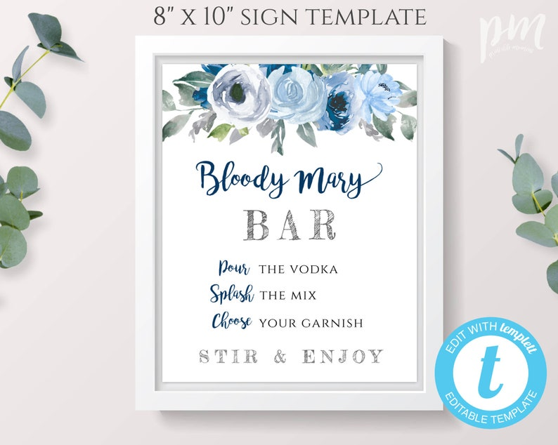 Blue Floral Bloody Mary Bar Sign Template Bar Sign Drinks Sign For Baby Shower 8x10 Bridal Shower Sign Diy Editable Bloody Mary Sign